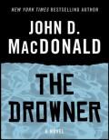 The Drowner: A Novel - John D. MacDonald