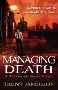 Managing Death - Trent Jamieson