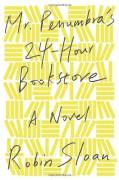 Mr. Penumbra's 24-Hour Bookstore - Robin Sloan,Ari Fliakos