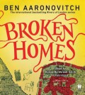 Broken Homes: A Rivers of London Novel - Ben Aaronovitch,Kobna Holdbrook-Smith