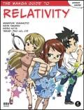 The Manga Guide to Relativity - Hideo Nitta,Masafumi Yamamoto,Keita Takatsu,Trend-Pro Co. Ltd.