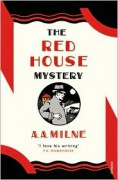The Red House Mystery - A.A. Milne