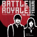 Battle Royale - Koushun Takami,Yuji Oniki,Mark Dacascos