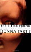 The Little Friend - Donna Tartt
