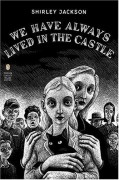 We Have Always Lived in the Castle: Acting Edition - Shirley Jackson