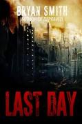 Last Day - Bryan Smith