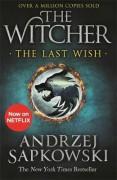 The Last Wish : Introducing the Witcher - Andrzej Sapkowski,Danusia Stok