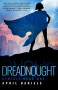 Dreadnought - April Daniels