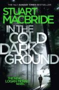 Logan McRae (10) - In the Cold Dark Ground - Stuart MacBride