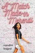 A Match Made in Mehendi - Nandini Bajpai