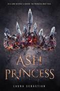 Ash Princess - Laura Sebastian-Coleman