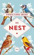 Das Nest: Roman - Cynthia D`Aprix Sweeney,Nicolai von Schweder-Schreiner
