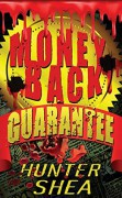 Money Back Guarantee - Hunter Shea