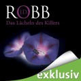 Das Lächeln des Killers: Eve Dallas 13 - Audible Studios,J.D. Robb,Tanja Geke