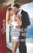 Claiming His Secret Heir (The McNeill Magnates) - Joanne Rock
