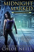 Midnight Marked: A Chicagoland Vampires Novel - Chloe Neill