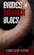 Brides of Hanover Block (The Hanover Quartet Book 2) - Gregor Xane
