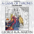 The Official A Game of Thrones Coloring Book (A Song of Ice and Fire) - George R. R. Martin