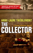 The Collector (Marion Spicer Art Mysteries) - Anne-Laure Thiéblemont,Sophie Weiner