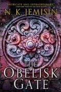 The Obelisk Gate - N.K. Jemisin