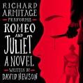 Romeo and Juliet: A Novel - David Hewson,Richard Armitage,Audible Studios