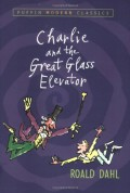 Charlie and the Great Glass Elevator - James Bolam,Roald Dahl