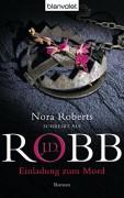Einladung zum Mord: Roman (Eve Dallas 14) - J.D. Robb,Uta Hege