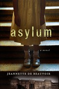 Asylum: A Mystery - Jeannette de Beauvoir