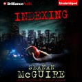 Indexing - Seanan McGuire,Mary Robinette Kowal,Brilliance Audio