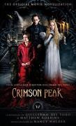 Crimson Peak: The Official Movie Novelization - Nancy Holder