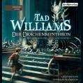 Der Drachenbeinthron (Das Geheimnis der Großen Schwerter 1) - Der Hörverlag,Tad Williams,Andreas Fröhlich