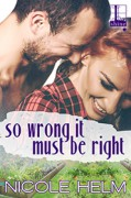 So Wrong It Must Be Right (Gallagher & Ivy) - Nicole Helm