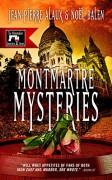 Montmartre Mysteries (Winemaker Detective) - Jean-Pierre Alaux,Noël Balen,Sally Pane
