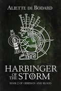 Harbinger of the Storm (Obsidian and Blood Book 2) - Aliette de Bodard