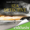 Der Sog der Tiefe (Sea Detective 2) - Audible Studios,Mark Douglas-Home,Michael Schwarzmaier