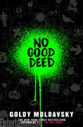 No Good Deed - Goldy Moldavsky