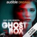 Ghostbox. Der Tod ist nicht das Ende: Staffel 1 - Nico Sablik,Yvonne Greitzke,Audible Studios,Ivar Leon Menger,Luise Helm,Joachim Tennstedt,A.E. van Vogt,Timmo Niesner