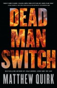 Dead Man Switch - Matthew Quirk