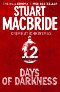Twelve Days of Darkness: Crime at Christmas (short stories) - Stuart MacBride
