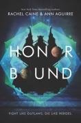 Honor Bound - Ann Aguirre,Rachel Caine