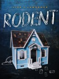 Rodent - Lisa J. Lawrence