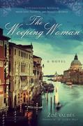 The Weeping Woman: A Novel - Zoe Valdes,David Frye