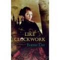 Like Clockwork - Helen Stern,Bonnie Dee