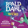 The Witches - Listening Library,Miranda Richardson,Roald Dahl