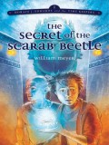 The Secret of the Scarab Beetle (Horace j. Edwards and the Time Keepers) - William Meyer