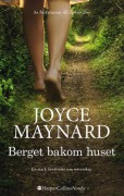 Berget bakom huset - Joyce Maynard
