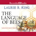 The Language of Bees - Laurie R. King,Jenny Sterlin