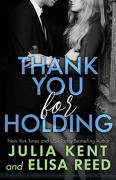 Thank You For Holding (On Hold Book 2) - Julia Kent,Elisa Reed