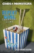 Rupert Wong, Cannibal Chef (Gods and Monsters) - Cassandra Khaw