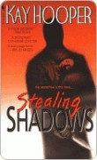 Stealing Shadows (Shadows, #1) - Kay Hooper